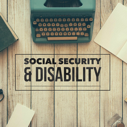 Social Security and Disability